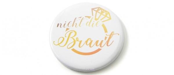 Button Nicht die Braut