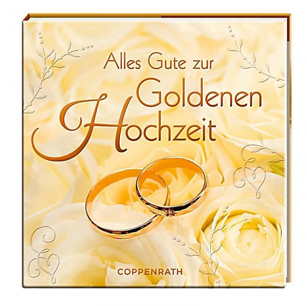 buch alles gute zur goldenen hochzeit make my day der hochzeitsshop. Black Bedroom Furniture Sets. Home Design Ideas
