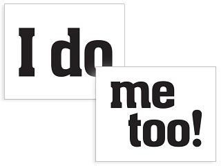 I do/me too Sticker