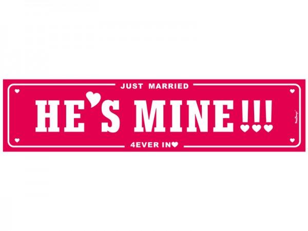 Nummernschild He's Mine
