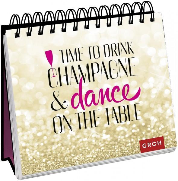 Aufsteller Time to drink champagne