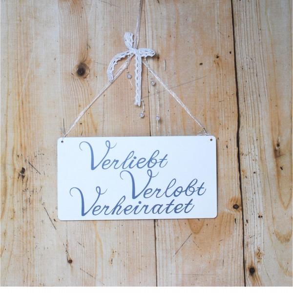 Schild Verliebt, Verlobt, Verheiratet